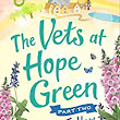 Review: The Vets at Hope Green (Part Two) – Follow Your Heart by Sheila Norton
