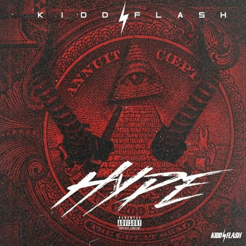 Hype Freestyle by Kidd Flash