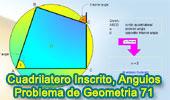 Problema de Geometría 71: Cuadrilátero Inscrito, Angulo Exterior, Angulo Interior Opuesto.
