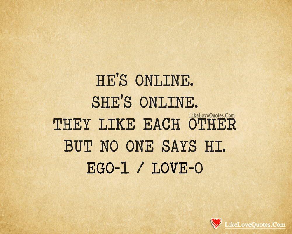 They Like Each Other But No One Says Hi Likelovequotescom