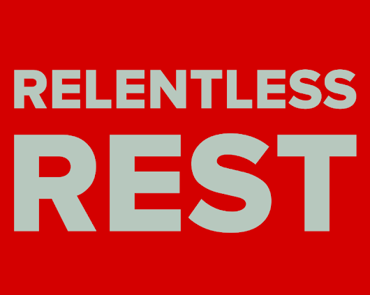 June Update: Relentless Rest, Taking Thoughts Captive, and Mortification