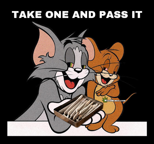 Tom Jerry Weed Memes Passing The Joint Cartoon 420 Spoof