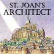 St. Joan's Architect - Reader's Raving Reviews - ROHN FEDERBUSH