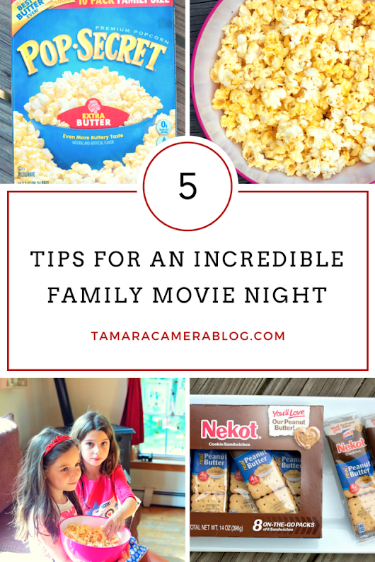 5 Tips For an Incredible Family Movie Night - Tamara Like Camera