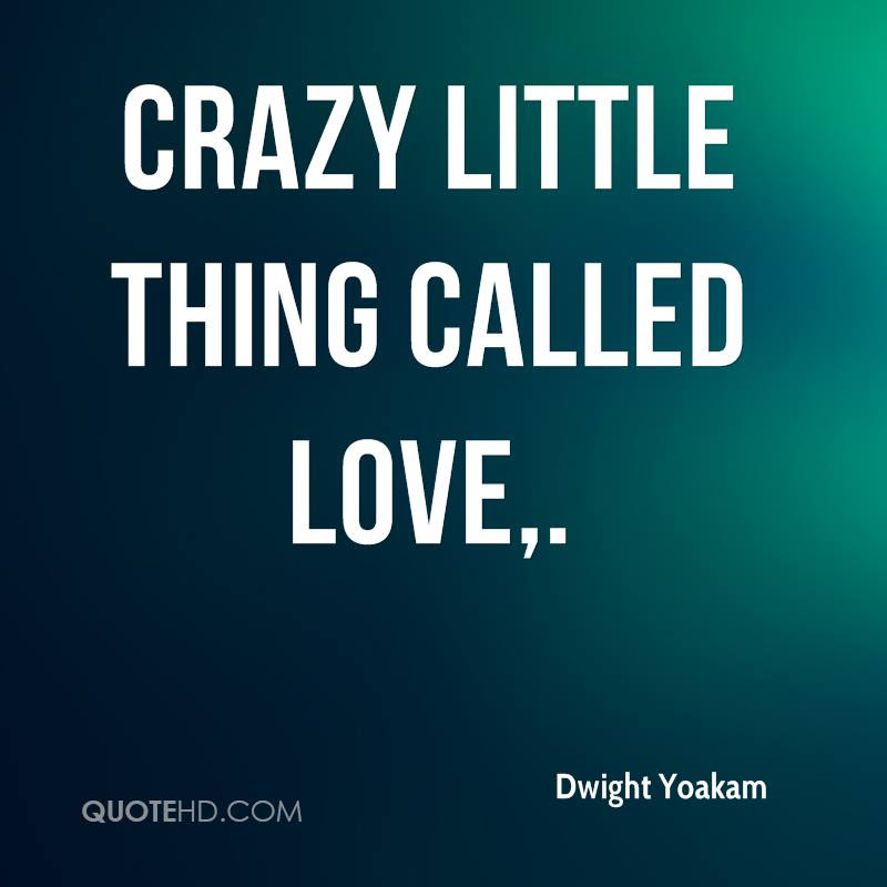 Dwight Yoakam Quotes Quotehd