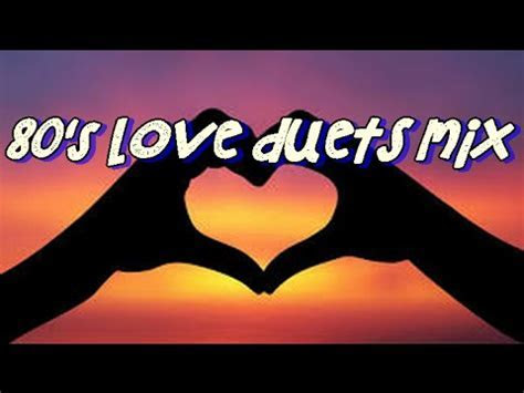 OUR BEST 80's LOVE DUETS MIX by DJ R&B   YouTube