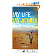 Interview with Philen Naidu - My Life My Africa: A Real African Adventure...in search of Love, Freedom and True Community | Author Hour