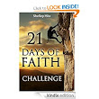 21 Days of Faith Challenge (A Life of Faith): Shelley Hitz: Amazon.com: Kindle Store