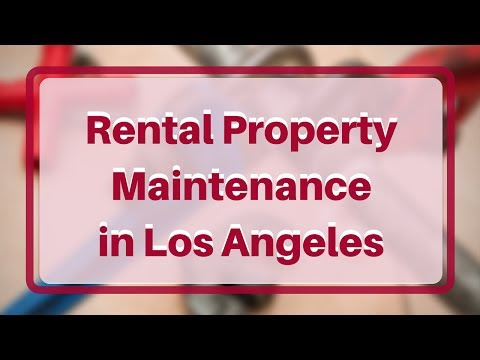 How You Should Handle Maintenance Issues in Your Los Angeles Rental Property
