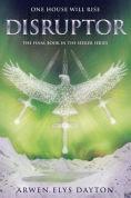 Title: Disruptor, Author: Arwen Elys Dayton