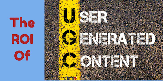 Here's How You Can Drive ROI with User-Generated Content - Curatti