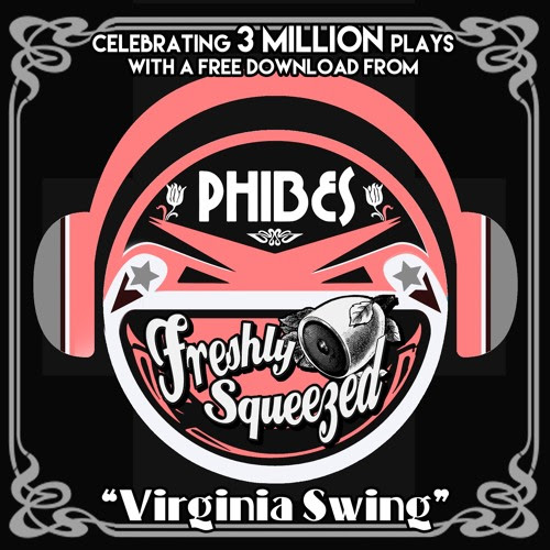 Phibes - Virginia Swing **FREE DOWNLOAD** by Freshly Squeezed (Record Label)