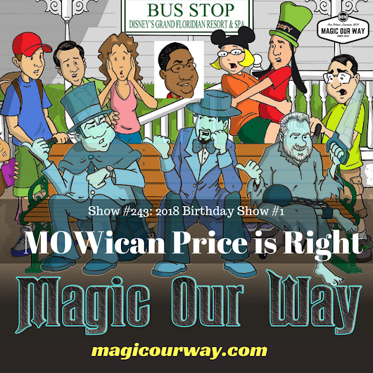 MOWican Price is Right: Birthday Game #1 - MOW #243 - Magic Our Way