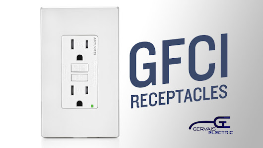 Important Facts About Location of GFCI Outlets - Gervais Electric