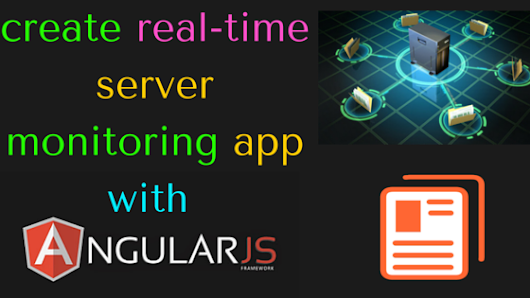 create real-time server monitoring app with angularjs and nodejs