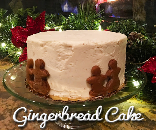 Gingerbread Cake | December Cake Of The Month