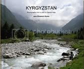 Kyrgyzstan: Photographs from a year in Central Asia by Jane Keeler