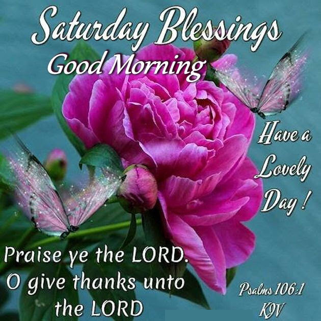 Saturday Blessings Good Morning Religious Quote Pictures Photos