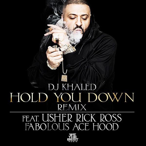 khaled-hold-you-down-remix