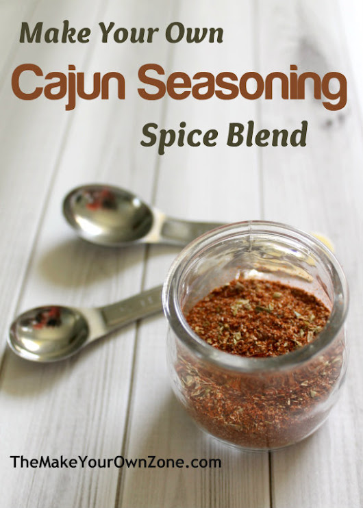 Homemade Cajun Seasoning Blend - The Make Your Own Zone