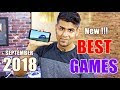 REVIEW Best Android Games For September 2018 | High Quality Android Games For Your Smartphone