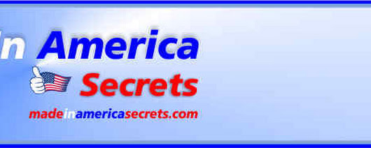 Made in America Secrets | Find Made in America Products | Made in the USA Gift Ideas