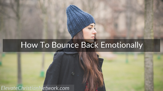 How To Bounce Back After Being Beat Down Emotionally | Kristi Watts