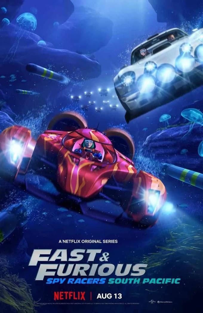 Fast & Furious Spy Racers Season 5: South Pacific [Hindi DD5.1-English DD5.1] Dual Audio WEB-DL 720p & 1080p HD | 10bit HEVC ESub
