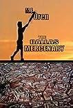 The Dallas Mercenary