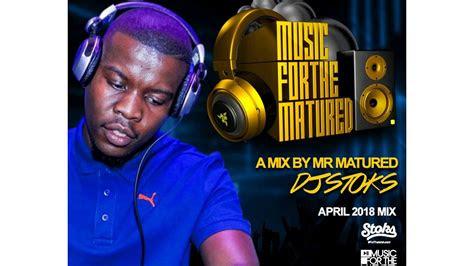 amapiano  dj stoks   matured april mix