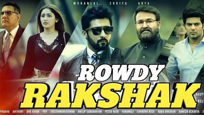 Rowdy Rakshak Full Movie in Hindi Dubbed
