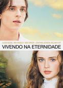 Vivendo na eternidade | filmes-netflix.blogspot.com