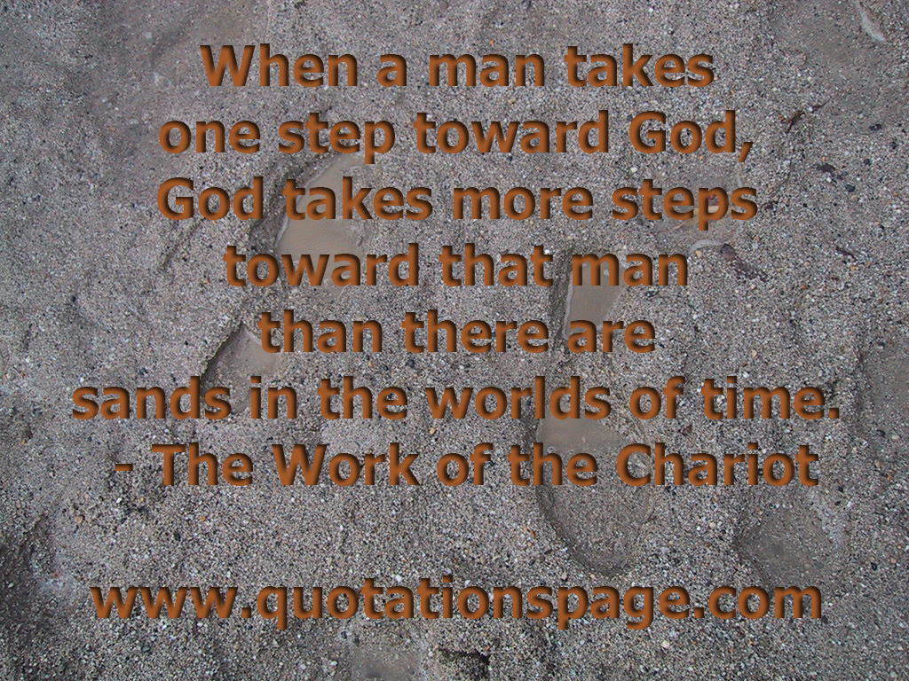 Quote Details The Work Of The Chariot When A Man Takes The