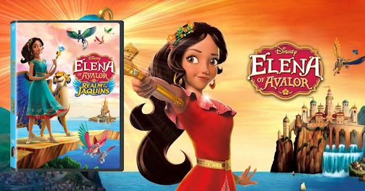 Disney's Elena of Avalor: Realm of the Jaquins DVD Review - The Week In Nerd