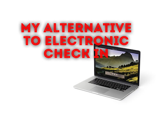 An alternative to electronic check in - PastorRonBrooks
