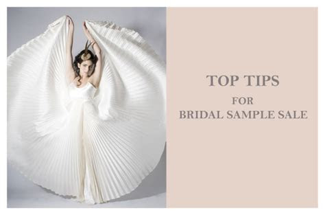 Top Tips for Bridal Sample Sale Shopping ? How to find the