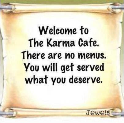 True Safety Quote Karma Has No Menu You Get Served What You
