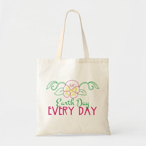 Earth Day Every Day Budget Tote Bag