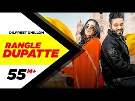 Dilpreet Dhillon   Rangle Dupatte (Full Video)   Sara Gurpal   Desi Crew Vol1  New Punjabi Songs2020