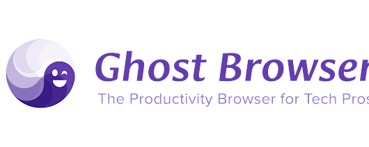 Ghost Browser – the Productivity Browser for Tech Pros