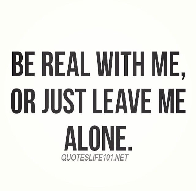 Quotes About Leaving Me Alone 51 Quotes