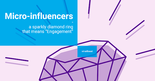 "Micro-influencers: a sparkly diamond ring that means ""Engagement"""