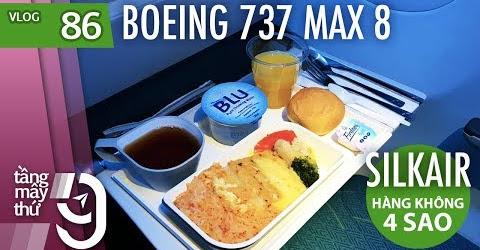 [M9] #86: Quá cảnh Singapore, đi Nepal với Boeing 737 MAX 8 của Silk Air | Yêu Máy Bay