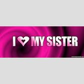 I Love My Sister Quotes For Facebook Ialoveniinfo