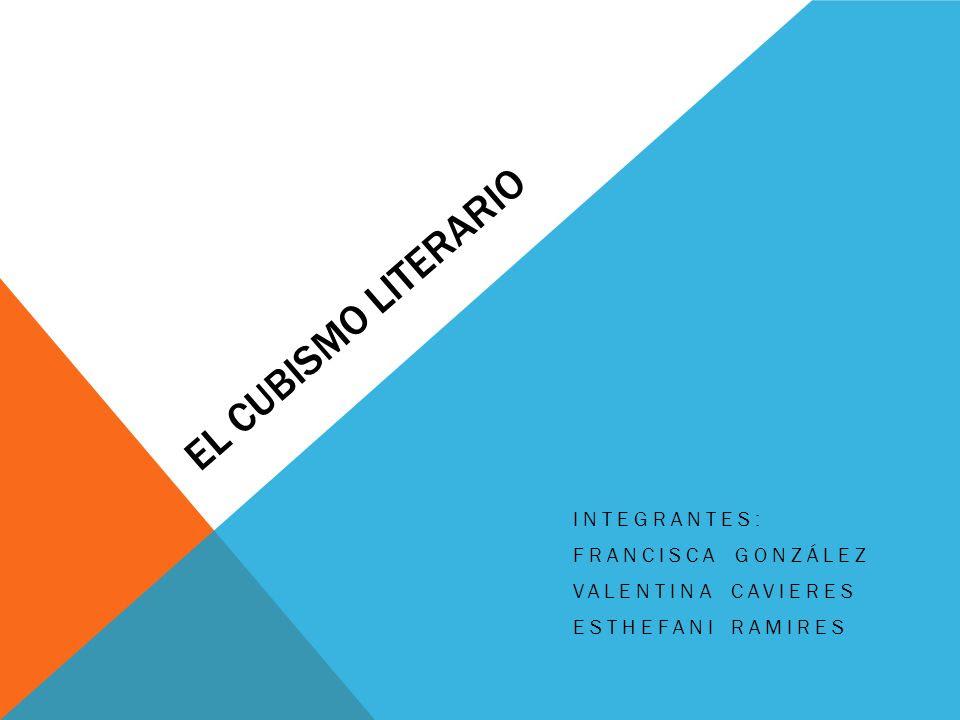 Integrantes Francisca Gonzalez Valentina Cavieres Esthefani Ramires