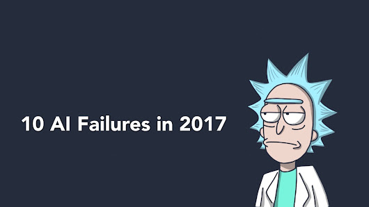 Synced | 2017 in Review: 10 AI Failures