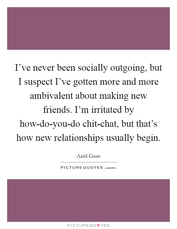 Making New Friends Quotes Sayings Making New Friends Picture Quotes
