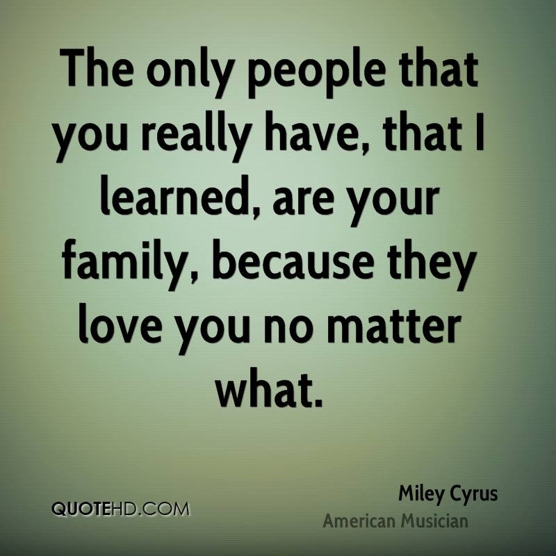 Miley Cyrus Family Quotes Quotehd
