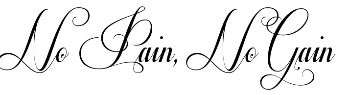 No Pain No Gain Tattoo Font Download Free Scetch