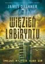 Więzień Labiryntu - James Dashner